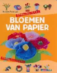 Bloemen Van Papier Bernadette Theulet Luzi Hobbyboek 5 Huis Design 2018 Beste Huis Design 2018 [somenteonecessario.club]